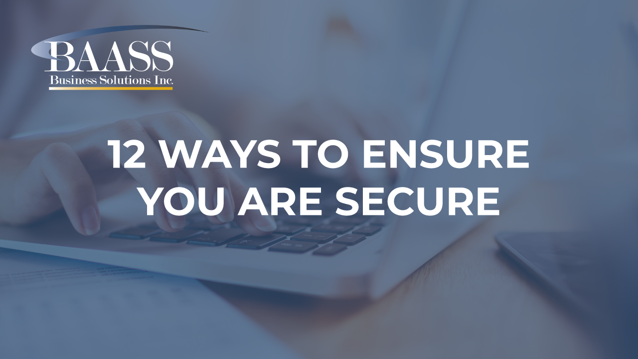 12 Ways to Ensure You Are Secure