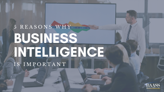 5 reasons why business intelligence is important