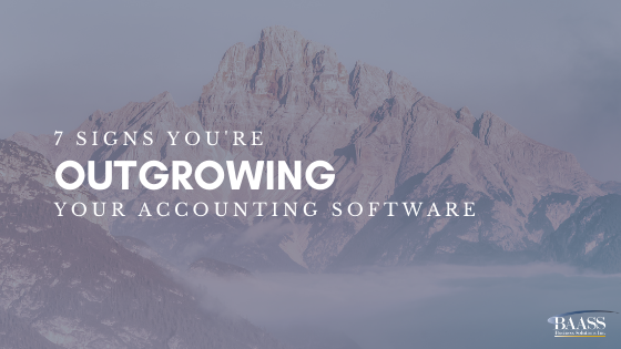 7 Signs You're Outgrowing Your Accounting Software