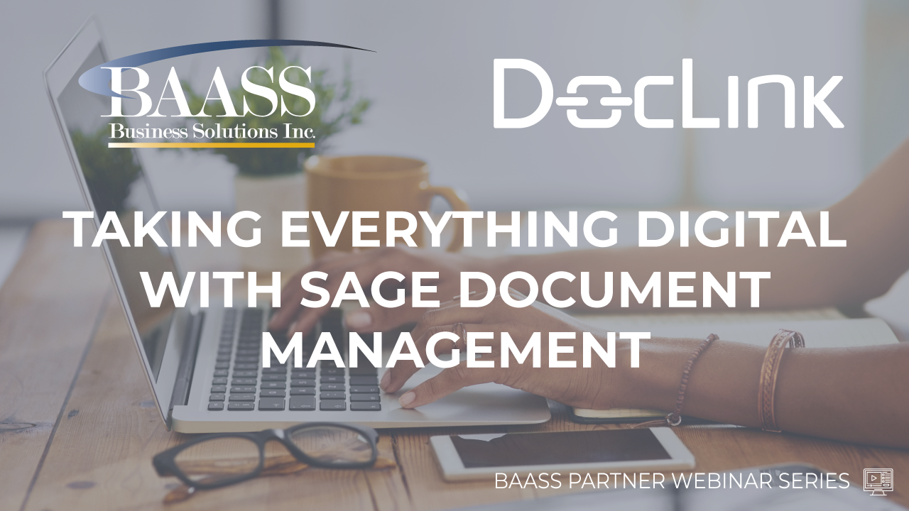 Taking Everything Digital with Sage Document Management