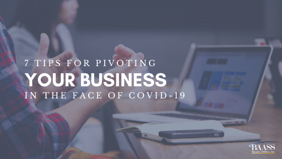 Blog - 7 Tips for pivoting your business in the face of covid-19