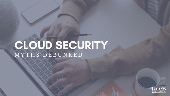 Blog - Cloud Security Myths Debunked