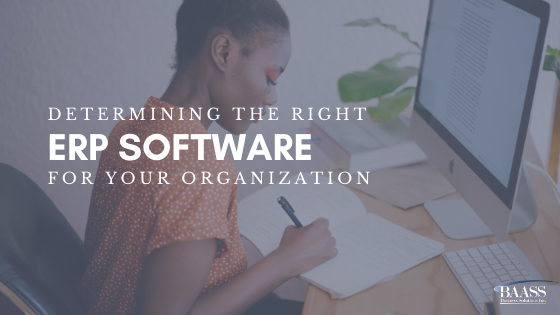 Blog - Determining the Right ERP Software for Your Organization