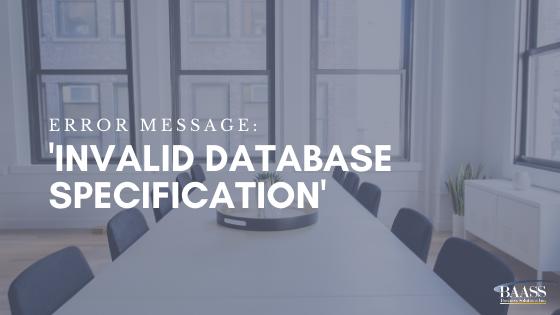 Error Message Invalid Database Specification