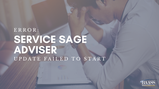 Error: Service Sage Adviser Update Failed to Start