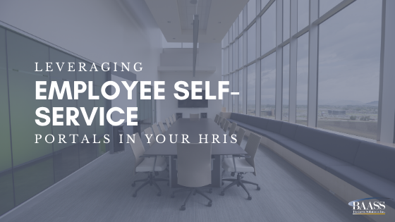 Leveraging Employee Self-Service Portals in your HRIS