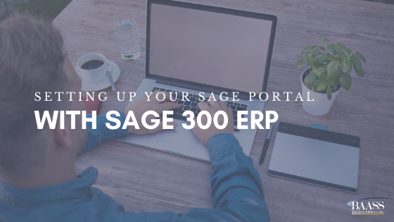 Setting UP Your Sage Portal With Sage 300 ERP