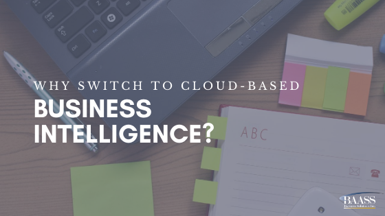 Blog - Why Switch to Cloud-Based Business Intelligence