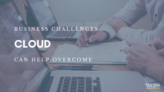 Business Challenges Cloud can help overcome