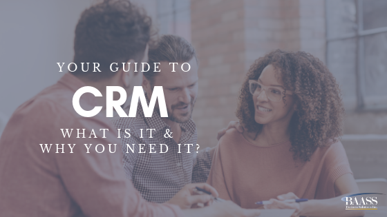 Your Guide to CRM: What Is It & Why You Need It?