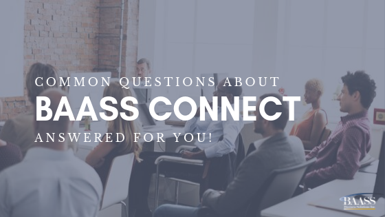 Common Questions About BAASS Connect 2019 Answered