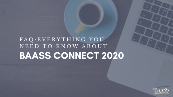 FAQ: Everything you need to know about BAASS Connect 2020