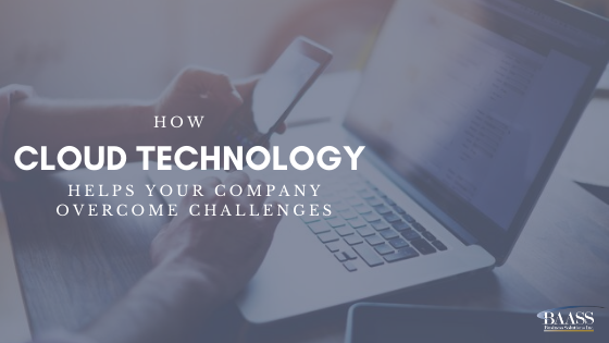 How Cloud Technology Helps Your Company Overcome Challenges