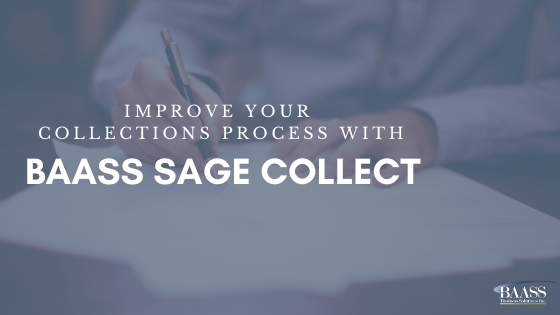 Improve your  collections process with BAASS Sage Collect