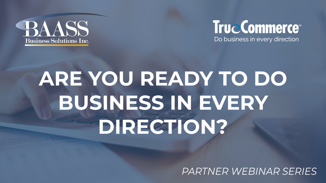 Are You Ready to Do Business in Every Direction?