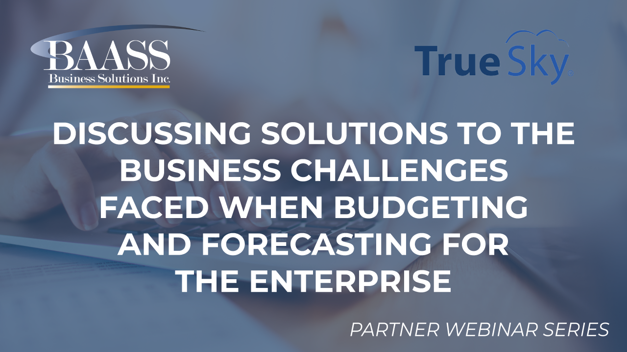 Overcoming Business Challenges Faced When Budgeting and Forecasting