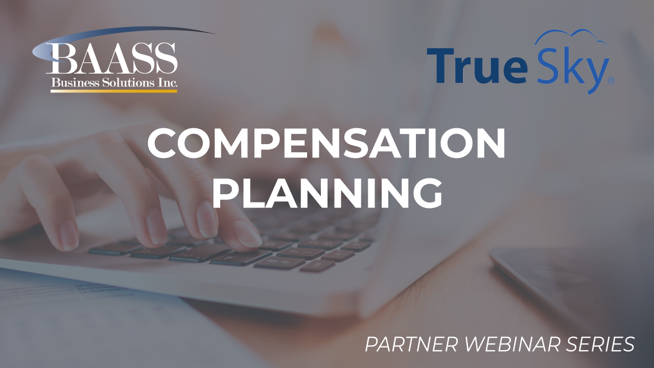 Compensation Planning with True Sky