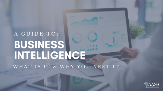 BAASS' Buyers Guide: Business Intelligence