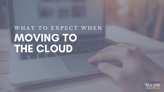 What to Expect When Moving to the Cloud