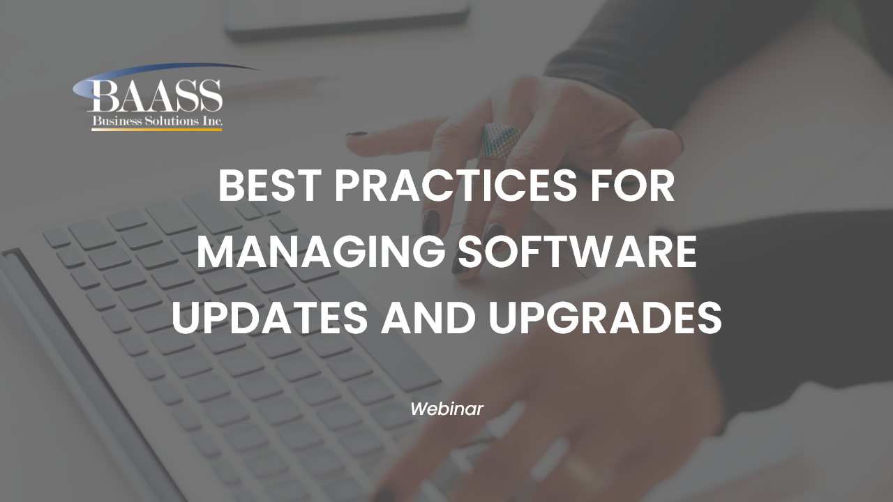 Best Practices for Managing Software Updates and Upgrades