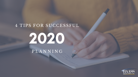 4 Tips For Successful 2020 Planning