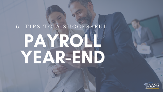 6  Tips To A Successful Payroll Year End