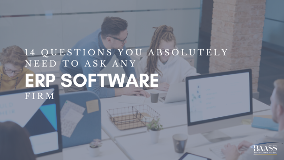 14 Questions You Absolutely Need to Ask any ERP software firm