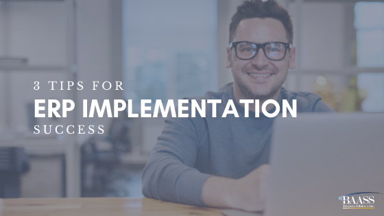 3 Tips for ERP Implementation Success