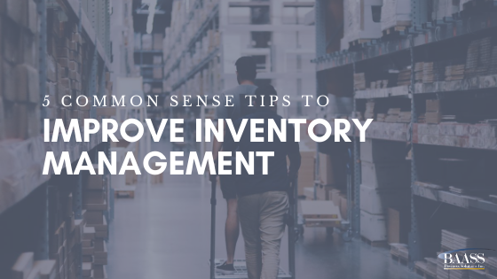 5 Common Sense Tips to Improve Inventory Management