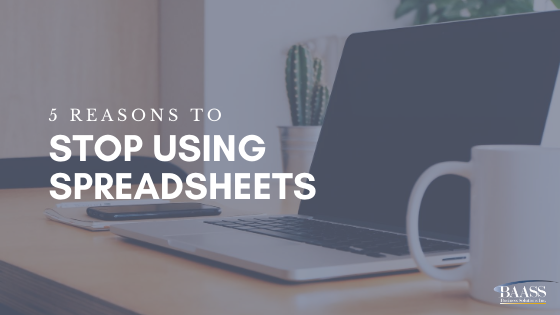 5 Reasons to Stop using Spreadsheets
