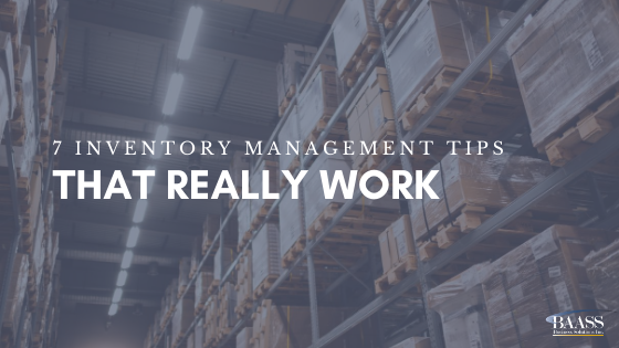 7 Inventory Management Tips That Really Work
