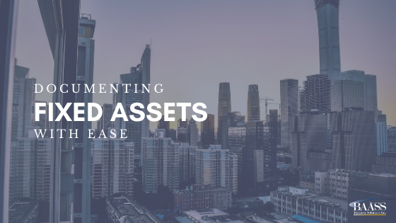 Documenting Fixed Assets with Ease