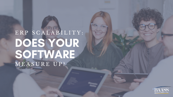 ERP Scalability: Does your software measure up?