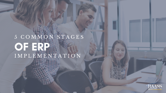Five Common Stages of ERP Implementation