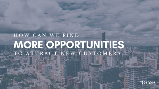 How Can We Find More Opportunities to Attract New Customers?