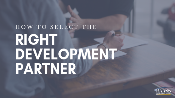 How to Select the Right Development Partner