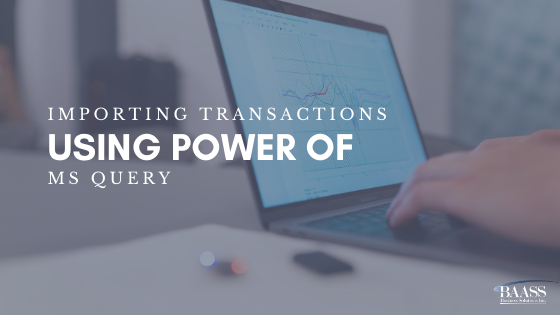 Importing Transactions Using Power of MS Query