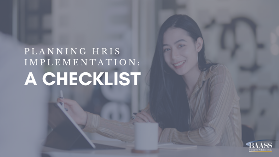 Planning HRIS Implementation: A Checklist