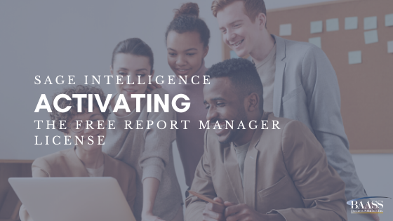 Sage Intelligence - Activating the Free Report Manager License