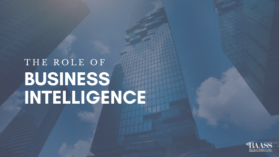The Role of Business Intelligence