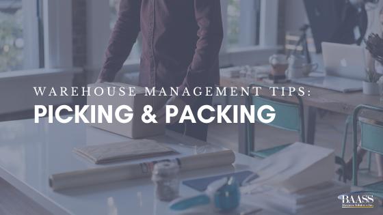 Warehouse Management Tips: Picking & packing