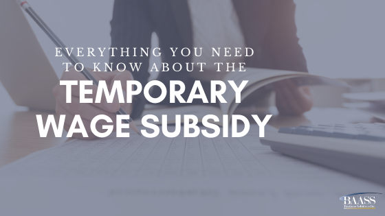 Everything to know about the Temporary Wage Subsidy