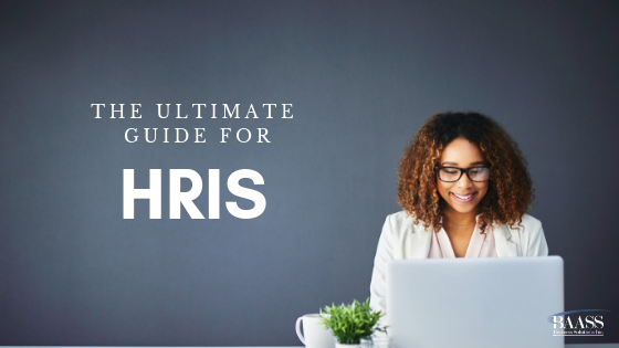The Ultimate Guide for HRIS