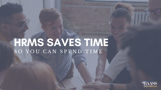 HRMS Saves Time So You Can Spend Time