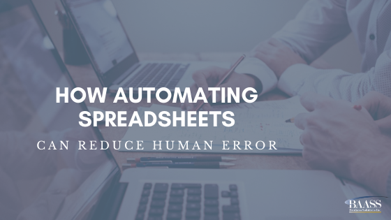 How Automating Spreadsheets can Reduce Human Error