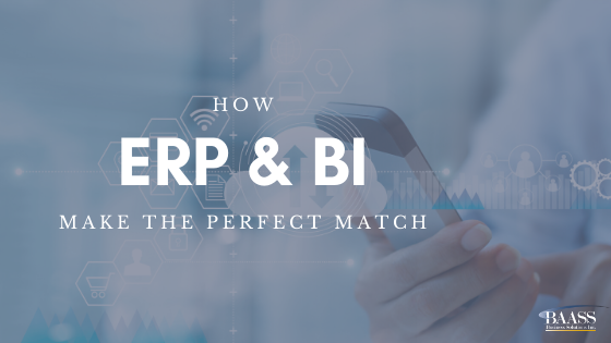 How ERP and BI Make The Perfect Match