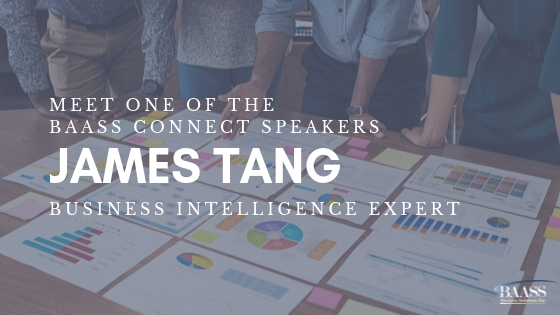 Meet a Speaker - James Tang, BI Expert