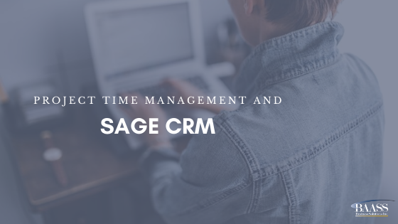 Project Time Management and Sage CRM
