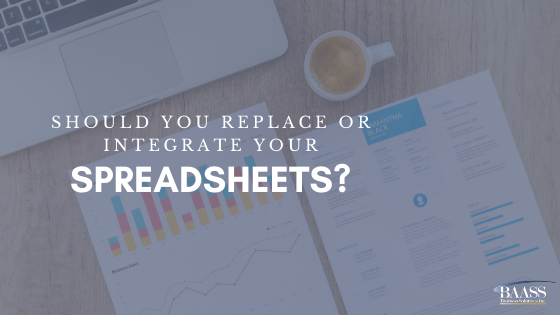 Should You Replace or Integrate Your Spreadsheets?