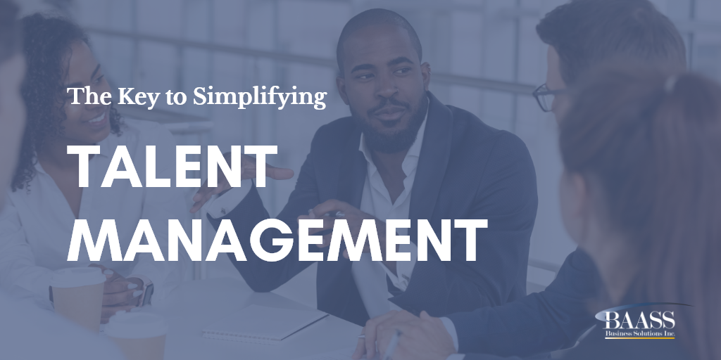 The Key to Simplifying Talent Management